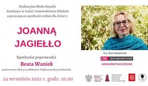 Spotkanie z Joanną Jagiełło