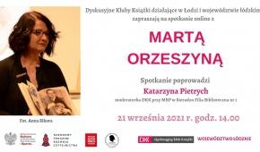 Spotkanie z Martą Orzeszyną